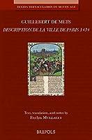 Description De La Villa de Paris 1434 (Textes Vernaculaires Du Moyen Age)