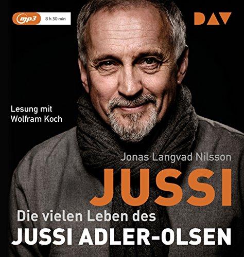 Jussi. Die vielen Leben des Jussi Adler-Olsen: Lesung mit Wolfram Koch (1 mp3-CD)