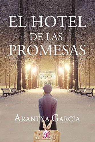 El hotel de las promesas – Arantxa García (Rom)  51ot9xLml0L