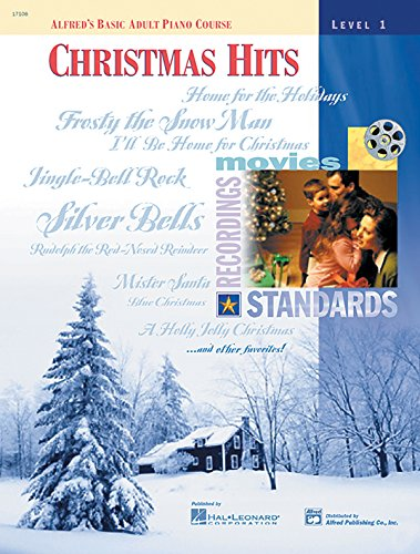Alfred's Basic Adult Piano Course Christmas Hits, Bk 1 (Alfred's Basic Adult Piano Course, Bk 1)