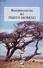 Reminiscencias del Perito Moreno (Spanish Edition)