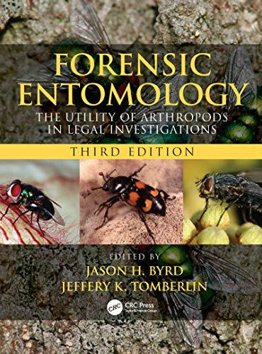 Compare Textbook Prices for Forensic Entomology: The Utility of Arthropods in Legal Investigations, Third Edition 3 Edition ISBN 9780815350163 by Byrd, Jason H.,Tomberlin, Jeffery K.