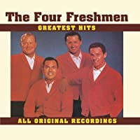 Four Freshmen - Greatest Hits by The Four Freshman (1993-04-20)