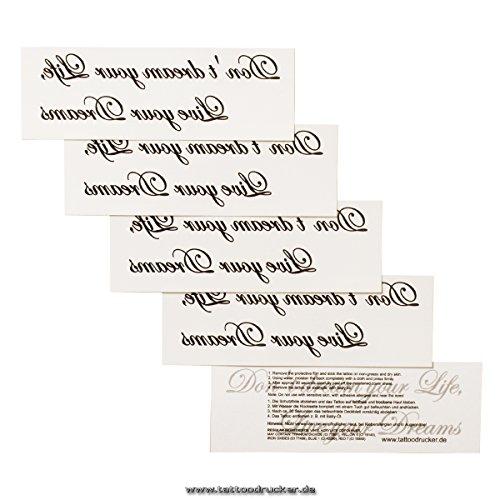 1 x Don't dream your Life, Live your Dreams - Schwarzes Temporary Körper-Tattoo Schriftzug (1)