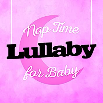 Nap Time Lullaby for Baby