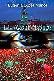 El activista: Thriller