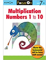 Multiplication Numbers 1 to 10 (Focus On)