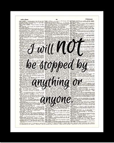 I Will Not Be Stopped DICTIONARY ART PRINT - Inspirational Quote Wall Art Home Decor - Unframed - Upcycled Vintage Prints