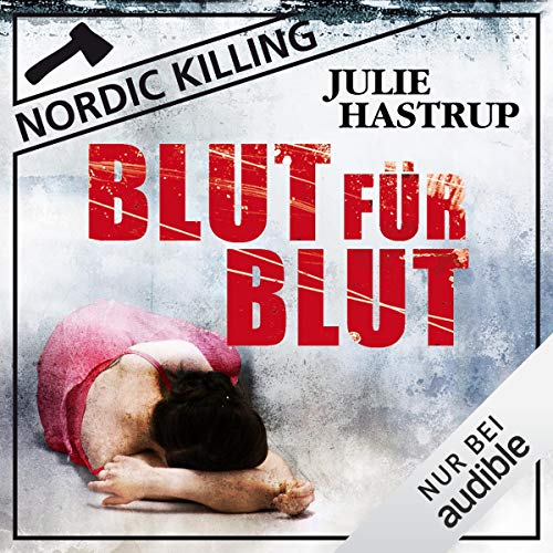 Blut für Blut     Nordic Killing              By:                                                                                                                                 Julie Hastrup                               Narrated by:                                                                                                                                 Vera Teltz                      Length: 12 hrs and 17 mins     1 rating     Overall 5.0