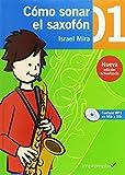 Cómo sonar el saxofón 1