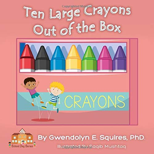 Ten Large Crayons: Out of the Box