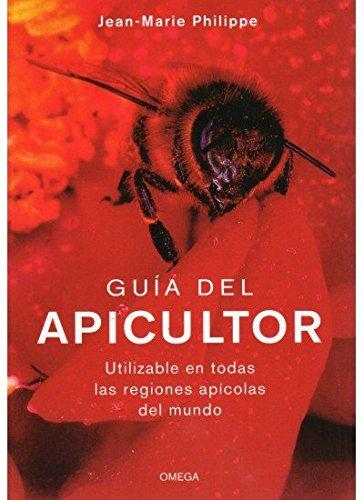 GUIA DEL APICULTOR (TECNOLOGÍA-AGRICULTURA)