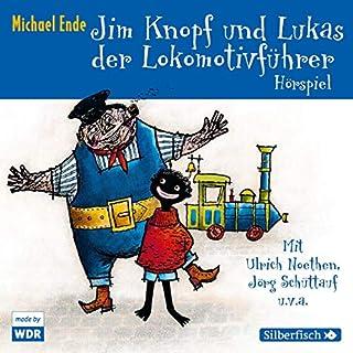 Jim Knopf und Lukas der Lokomotivführer. Das WDR-Hörspiel Titelbild