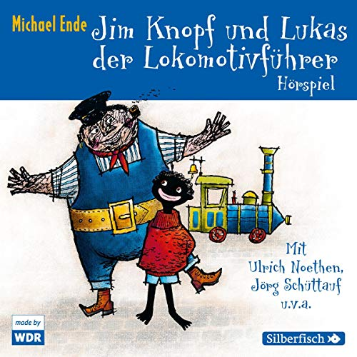 Jim Knopf und Lukas der Lokomotivführer. Das WDR-Hörspiel audiobook cover art
