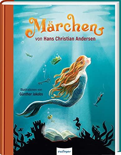 Märchen von Hans Christian Andersen: Märchensammlung für die ganze Familie zum Vorlesen