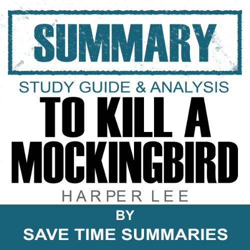 To Kill a Mockingbird: Summary, Review & Study Guide - Nelle Harper Lee audiobook cover art