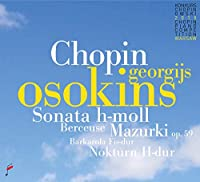 Chopin: Sonata B Minor/Mazurki