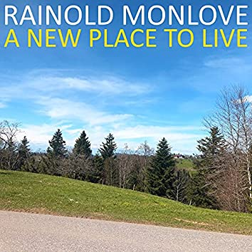 A New Place to Live