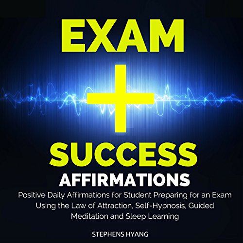 Exam Success Affirmations audiobook cover art