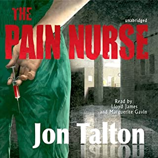 The Pain Nurse                   By:                                                                                                                                 Jon Talton                               Narrated by:                                                                                                                                 Lloyd James,                                                                                        Marguerite Gavin                      Length: 7 hrs and 45 mins     59 ratings     Overall 3.5
