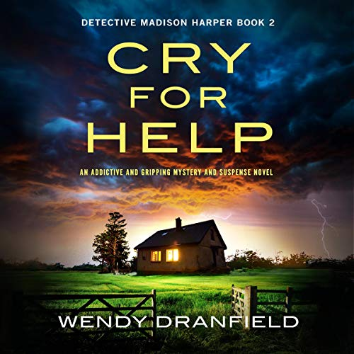 Cry For Help Audiobook By Wendy Dranfield cover art