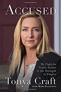 Accused: My Fight for Truth, Justice, and the Strength to Forgive by Tonya Craft (2015-09-01)