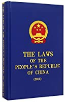 THE LAWS OF THE PEOPLE'S REPUBLIC OF CHINA (2013)