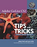 Adobe Golive Cs2 Tips And Tricks: The 250 Best