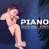 Piano douce pour enfant (Dodo musique, Berceuse pour dormir, Relaxation pour une nuit paisible, Endormisement...