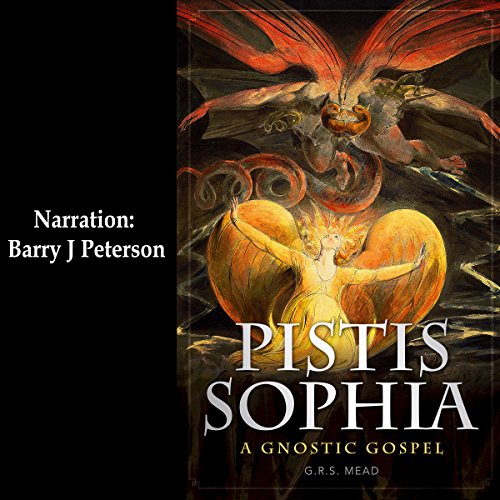 Pistis Sophia: A Gnostic Gospel audiobook cover art