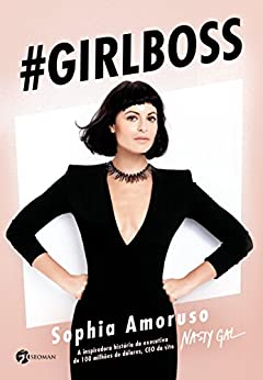 Girl Boss (Portuguese Edition) by [Sophia Amoruso]