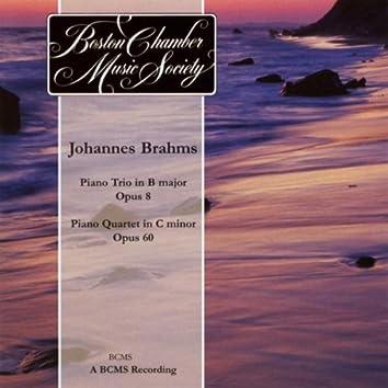 Brahms Piano Trio in B, Op. 8 / Piano Quartet in C, Op. 60