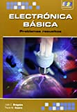 Electrónica Básica. Problemas Resueltos