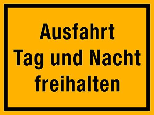 selbstklebendes(!) Schild, Ausfahrt Tag und Nacht freihalten, 40x30 cm