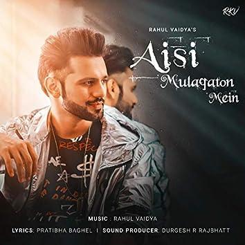 Aisi Mulaqaton Mein - Single