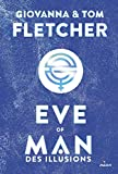 Des illusions (Eve of man) (French Edition)
