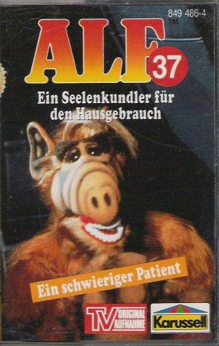 ALF Nr. 37 - Ein Seelenkundler für den Hausgebrauch + Ein schwieriger Patient Original Hörspiel zur TV-Serie [Musikkassette]
