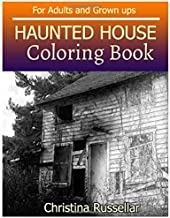HAUNTED HOUSE Coloring Book For Adults and Grown ups: HAUNTED HOUSE  sketch coloring book  , Creativity and Mindfulness 80 Pictures