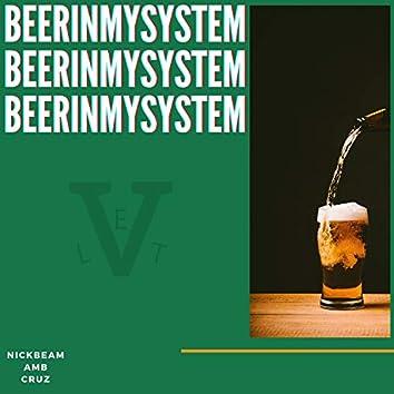 Beer In My System (ComoSeDiceCruz, AMB, NickBeam)