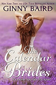The Calendar Brides (Romantic Comedy) by [Ginny Baird]