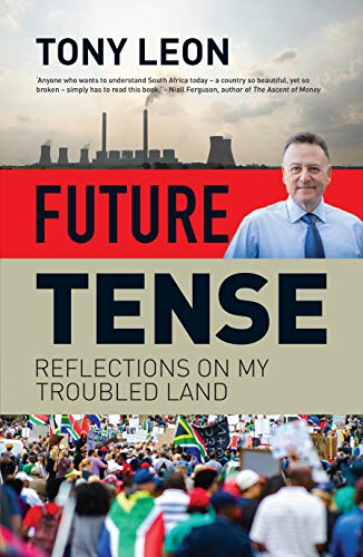 Future Tense: Reflections on My Troubled Land (English Edition)