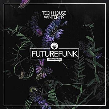 Tech House Winter '19