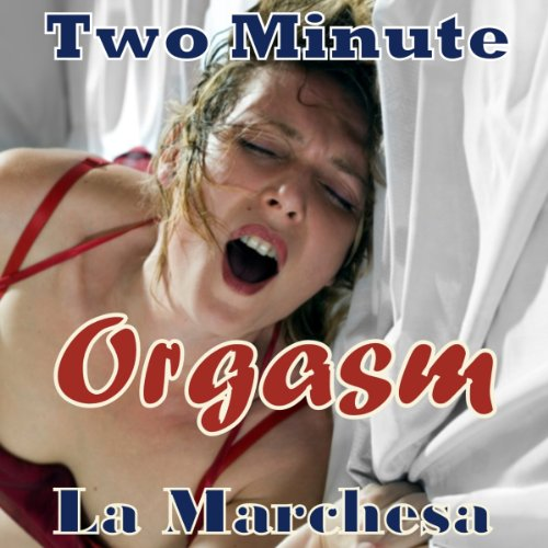 Two Minute Orgasm audiobook cover art