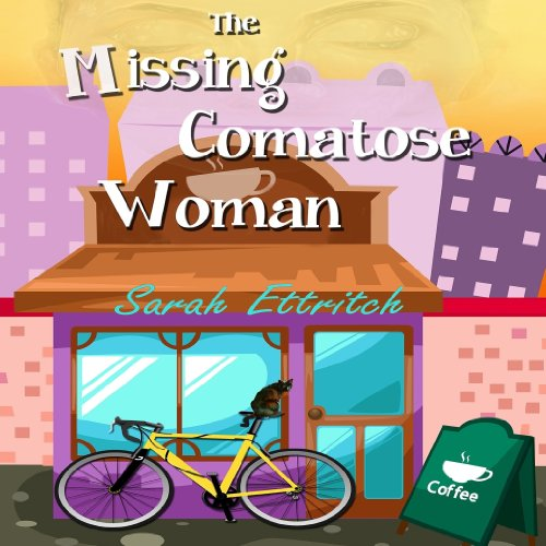 The Missing Comatose Woman audiobook cover art