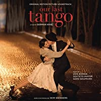 Our Last Tango (Original Motion Picture Soundtrack) by Various (2016-07-28)