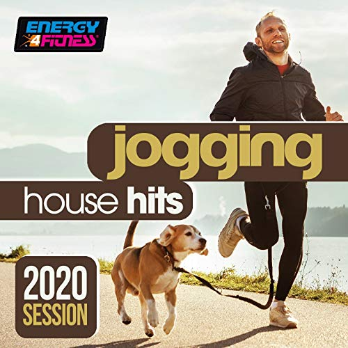 Jogging House Hits 2020 Session (15 Tracks Non-Stop Mixed Compilation for Fitness & Workout - 128 Bpm)