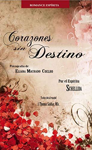 Corazones sin Destino (Spanish Edition)