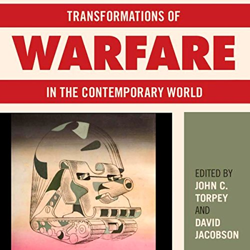 Transformations of Warfare in the Contemporary World audiobook cover art