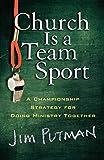 Church is a Team Sport...