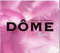 Dome Ibiza 12